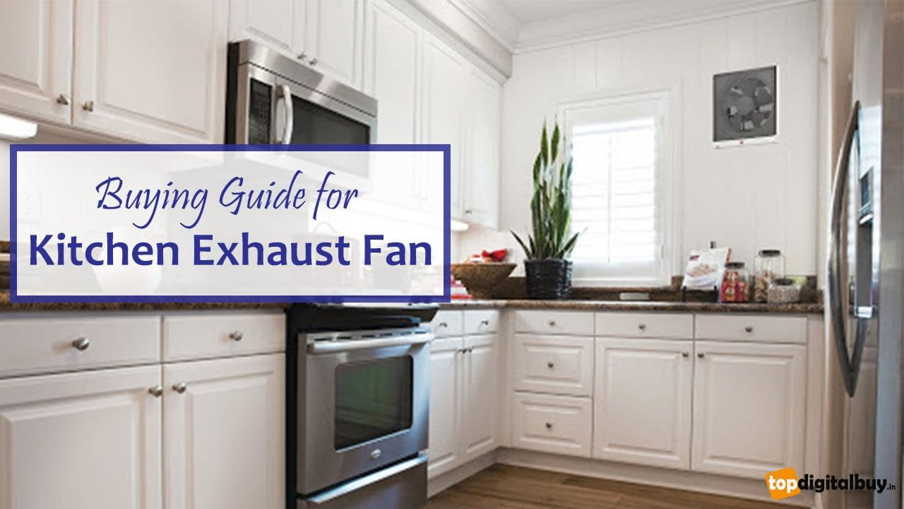 Buying Guide for Kitchen Exhaust Fan