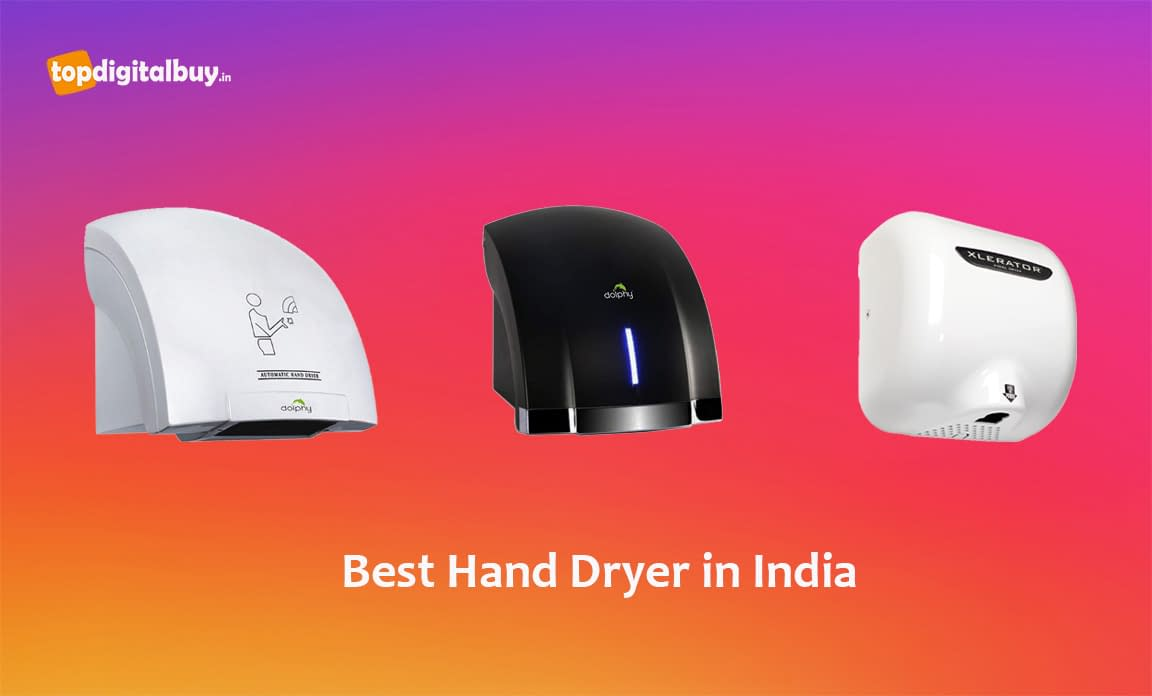 8 Best Hand Dryer in India 2020 [Review]