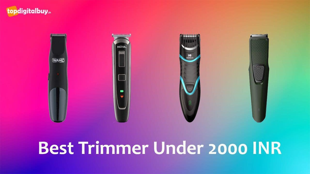 Top 6 Best Trimmer Under 2000 INR India 2021