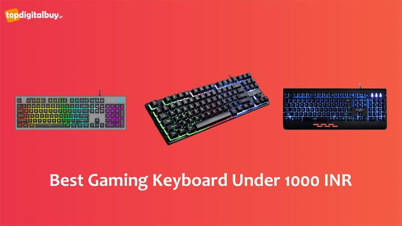 Top 7 Best Gaming Keyboard Under 1000 INR India