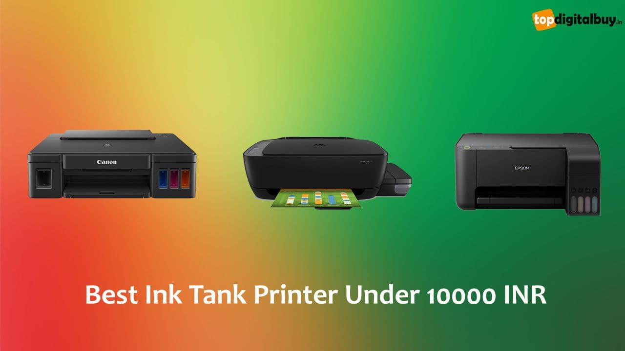 Top 5 Best Ink Tank Printer Under 10000 INR India 2021