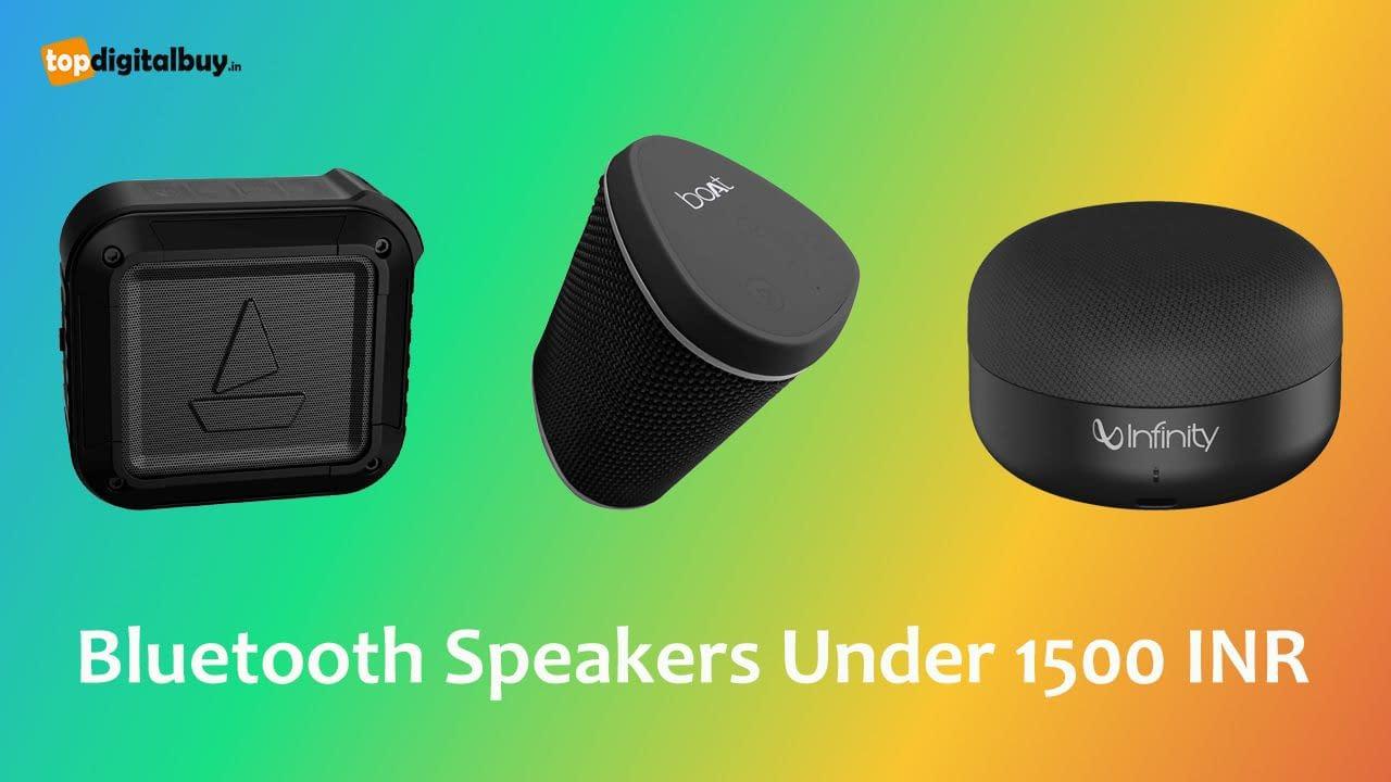 Top 6 Best Bluetooth Speakers Under 1500 INR 2021