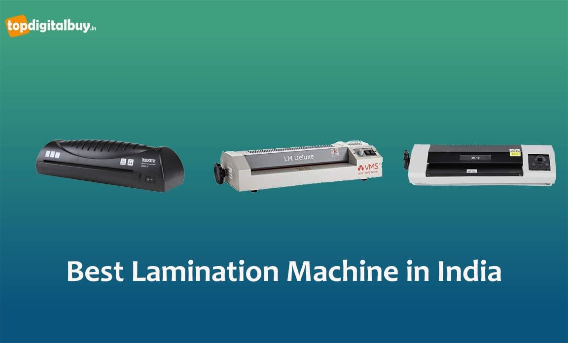 [Top 7] Best Lamination Machine in India 2021