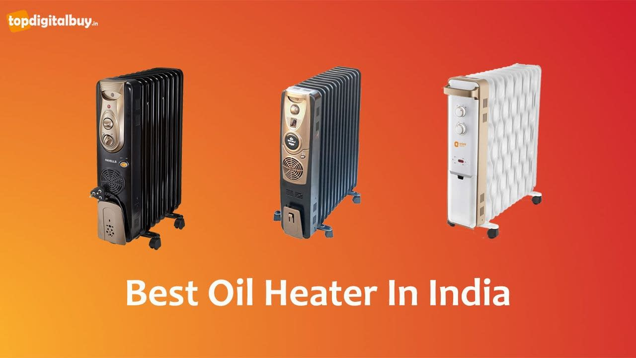 Top 7 Best Oil Filled Room Heater in India 2021