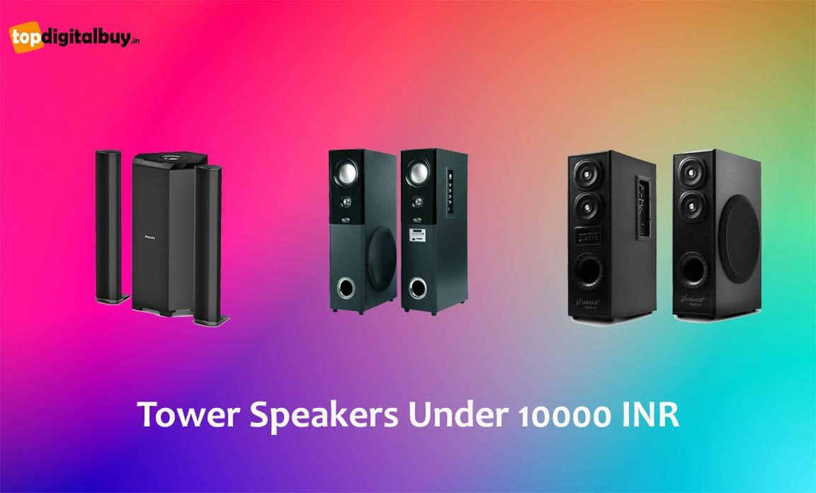Best Tower Speakers Under 10000 INR India 2021