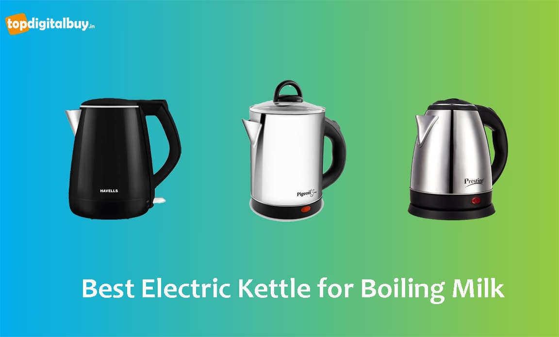 [Top 8] Best Electric Kettle for Boiling Milk 2021